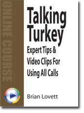 Talking Turkey Online Course: Expert Tips & Video Clips for Using All Turkey Calls