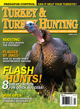 April 2010 issue of Turkey & Turkey Hunting magazine.