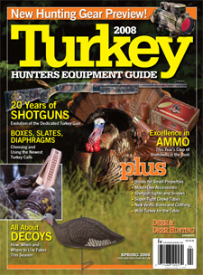 2008 Turkey Hunters Equipment Guide
