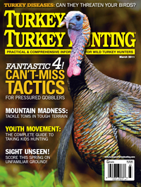 Click here to subscribe to Turkey & Turkey Hunting magazine