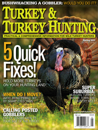 Spring 2011 issue Turkey & Turkey Hunting