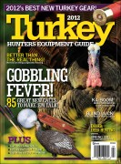 2012 Turkey Hunters' Equipment Guide